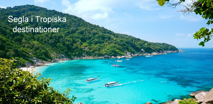 Segla i Tropiska destinationer